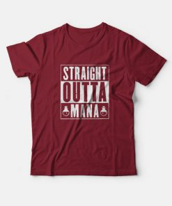 Straight Outta Mana Graphic T-Shirt
