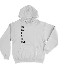 The Best Quote Hoodie