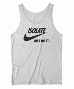 Isolate Just Do It Tank Top