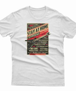 Stay Home Festival 2020 T-Shirt