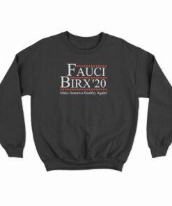 Fauci Birx 2020 Sweatshirt