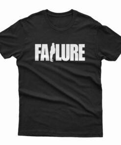 Total Failure Trump T-Shirt