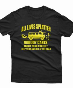All Lives Splatter T-Shirt