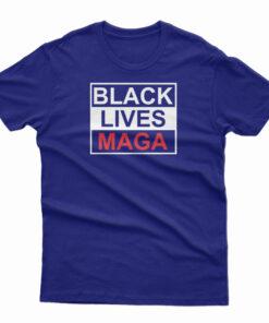 Black Lives Maga T-Shirt