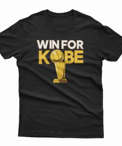 Win For Kobe T-Shirt