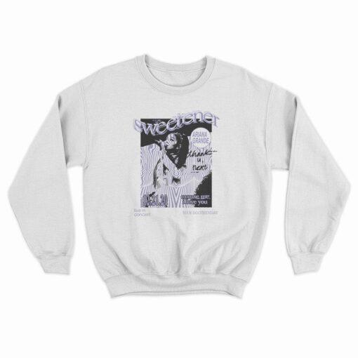 Ariana Grande Excuse Me I Love You Sweatshirt